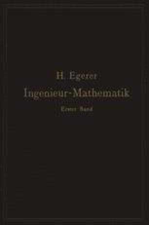 Ingenieur-Mathematik. Lehrbuch der höheren Mathematik für die technischen Berufe