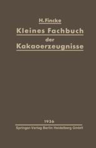 Kleines Fachbuch der Kakaoerzeugnisse