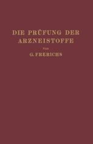 Die Prüfung der Arzneistoffe nach dem Deutschen Arzneibuch