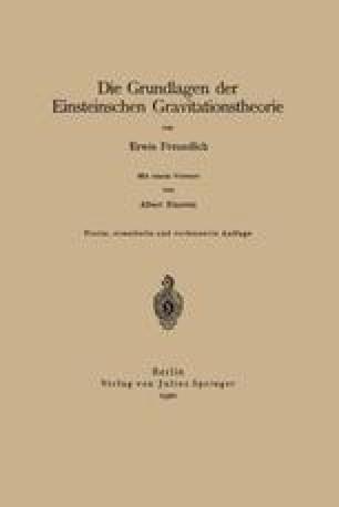 Die Grundlagen der Einsteinschen Gravitationstheorie