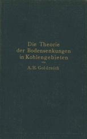 Die Theorie der Bodensenkungen in Kohlengebieten mit besonderer Berücksichtigung der Eisenbahnsenkungen des Ostrau-Karwiner Steinkohlenrevieres