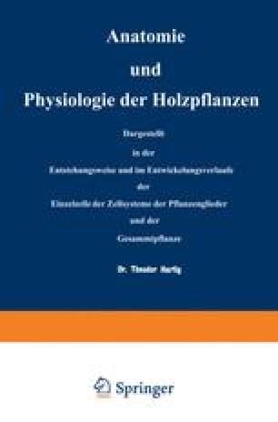 Anatomie und Physiologie der Holzpflanzen