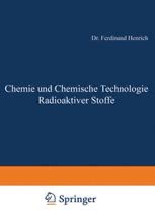 Chemie und Chemische Technologie Radioaktiver Stoffe