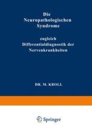 Die Neuropathologischen Syndrome