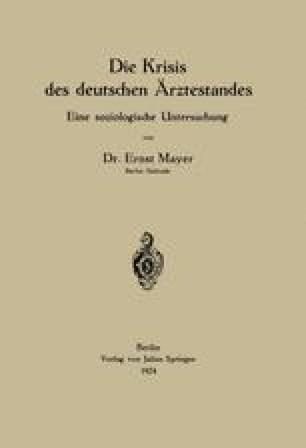 Die Krisis des deutschen Ärztestandes