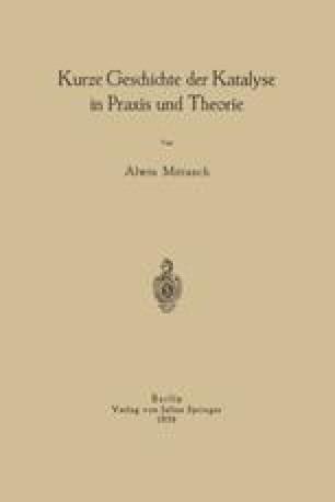 Kurze Geschichte der Katalyse in Praxis und Theorie