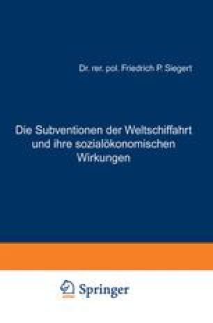 Die Subventionen der Weltschiffahrt und ihre sozialökonomischen Wirkungen