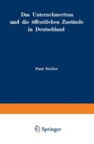 Das Unternehmertum und die öffentlichen Zustände in Deutschland