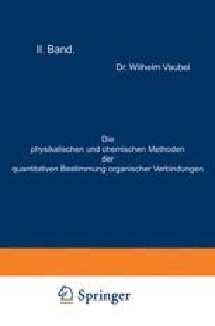 Die physikalischen und chemischen Methoden der quantitativen Bestimmung organischer Verbindungen