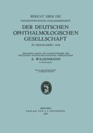 Bericht über die Einundfünfzigste Zusammenkunft der Deutschen Ophthalmologischen Gesellschaft