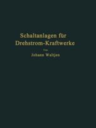 Entwurf und Bau von Schaltanlagen für Drehstrom-Kraftwerke