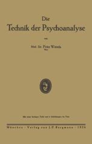 Die Technik der Psychoanalyse