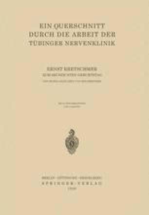 Ein Querschnitt Durch die Arbeit der Tübinger Nervenklinik