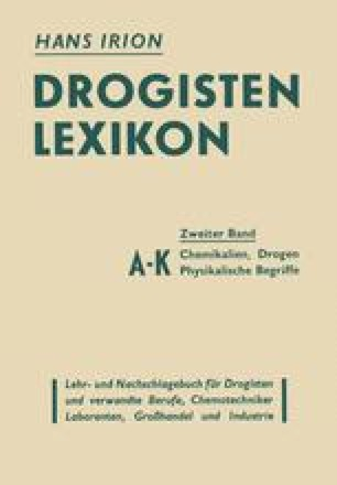 Drogisten-Lexikon Ein Lehr- und Nachschlagebuch für Drogisten und verwandte Berufe, Chemotechniker, Laboranten, Großhandel und Industrie