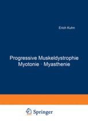 Progressive Muskeldystrophie Myotonie · Myasthenie