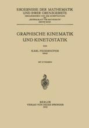 Graphische Kinematik und Kinetostatik
