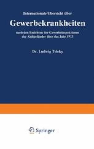 Internationale Übersicht über Gewerbekrankheiten nach den Berichten der Gewerbeinspektionen der Kulturländer über das Jahr 1913