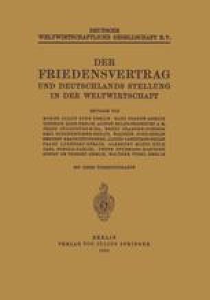 Der Friedensvertrag und Deutschlands Stellung in der Weltwirtschaft