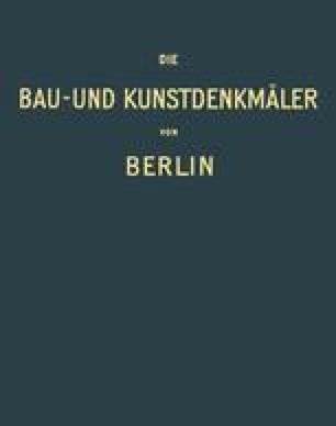Die Bau- und Kunstdenkmäler von Berlin