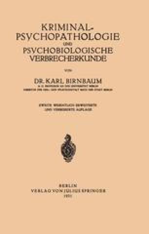 Kriminal≈Psychopathologie und Psychobiologische Verbrecherkunde