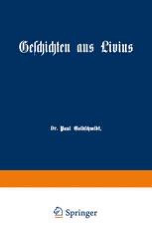 Geschichten aus Livius mit Ergänzungen aus griechischen Schriftstellern
