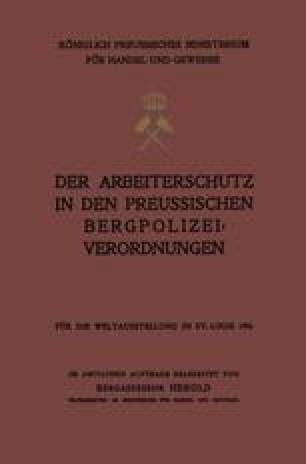 Der Arbeiterschutz in den Preussischen Bergpolizeiverordnungen