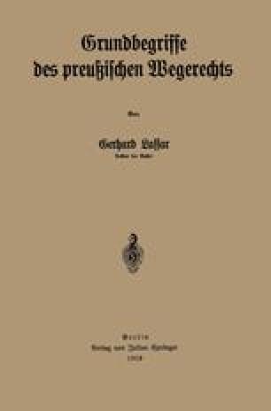 Grundbegriffe des preußischen Wegerechts