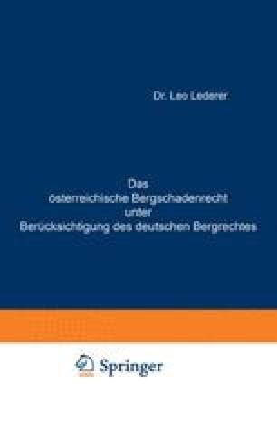 Das österreichische Bergschadenrecht unter Berücksichtigung des deutschen Bergrechtes