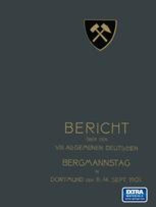 Bericht über den VIII. Allgemeinen Deutschen Bergmannstag zu Dortmund vom 11. bis 14. September 1901
