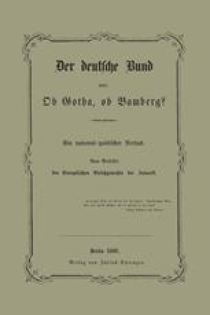 Der deutsche Bund oder: Ob Gotha, ob Bamberg?