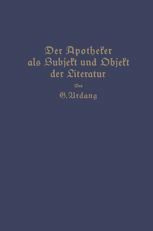 Der Apotheker als Subjekt und Objekt der Literatur