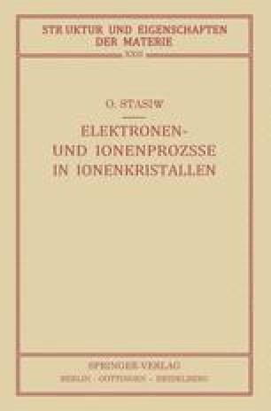 Elektronen- und Ionenprozesse in Ionenkristallen