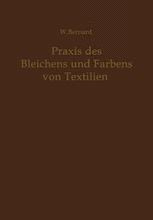 Praxis des Bleichens und Färbens von Textilien
