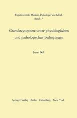 Granulocytopoese unter physiologischen und pathologischen Bedingungen