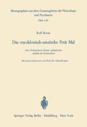 Das myoklonisch-astatische Petit Mal