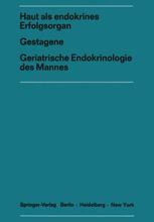 Haut als endokrines ErfolgsorganGestagene Geriatrische Endokrinologie des Mannes