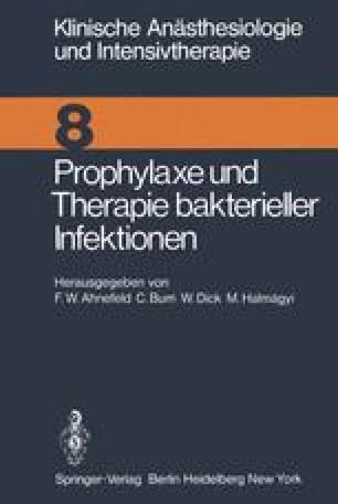 Prophylaxe und Therapie bakterieller Infektionen