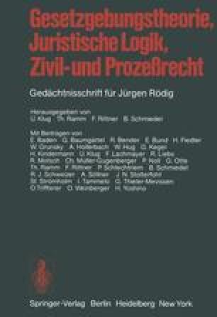 Gesetzgebungstheorie, Juristische Logik, Zivil- und Prozeßrecht