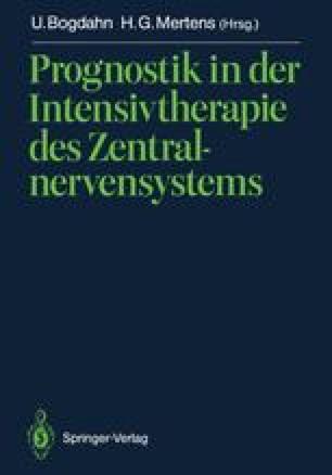 Prognostik in der Intensivtherapie des Zentralnervensystems