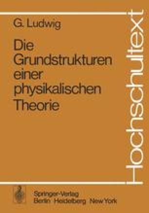 Die Grundstrukturen einer physikalischen Theorie