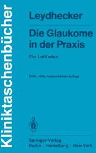 Die Glaukome in der Praxis