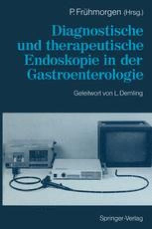 Diagnostische und therapeutische Endoskopie in der Gastroenterologie