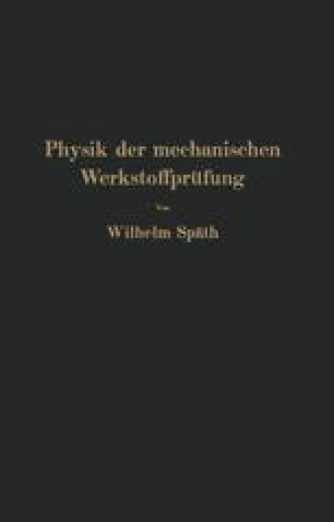Physik der mechanischen Werkstoffprüfung
