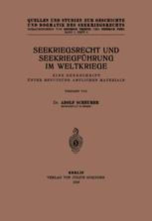 Seekriegsrecht und Seekriegführung im Weltkriege