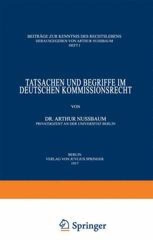 Tatsachen und Begriffe im Deutschen Kommissionsrecht