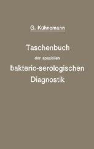 Taschenbuch der speziellen bakterio-serologischen Diagnostik