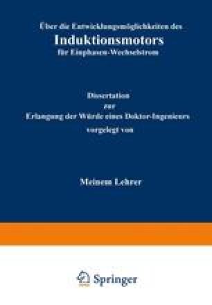 Über die Entwicklungsmöglichkeiten des Induktionsmotors für Einphasen-Wechselstrom
