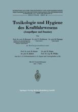 Toxikologie und Hygiene des Kraftfahrwesens (Auspuffgase und Benzine)