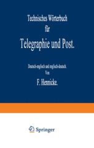 Technisches Wörterbuch für Telegraphie und Post