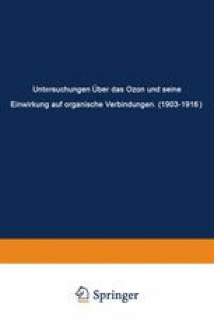 Untersuchungen Über das Ozon und Seine Einwirkung auf Organische Verbindungen (1903–1916)